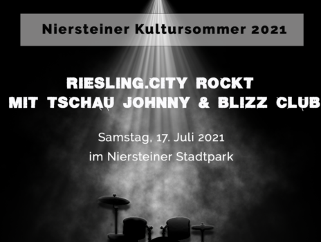Riesling.city rockt – Konzert mit Tschau Johnny und Blizz Club am 17. Juli im Niersteiner Park